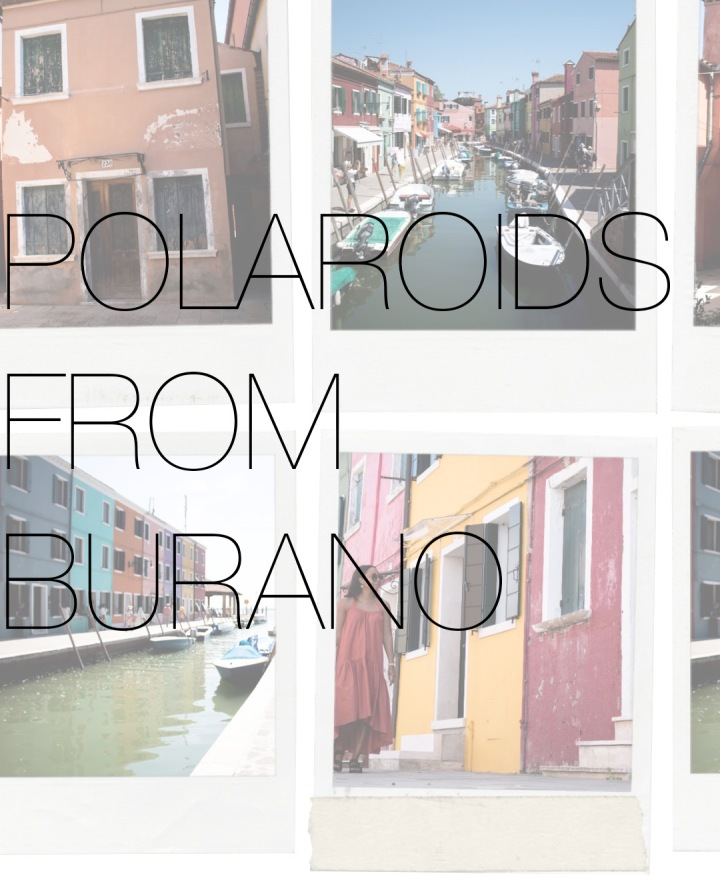 Polaroids from Burano