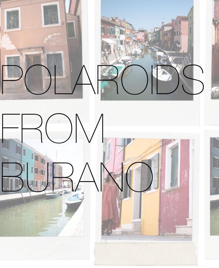 Polaroids from Burano