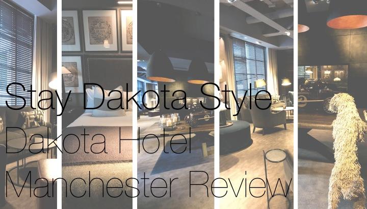 Stay Dakota Style | Dakota Hotel ManchesterReview