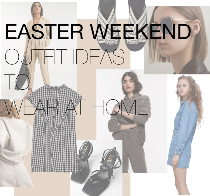 Easter Weekend Outfits to Wear At Home